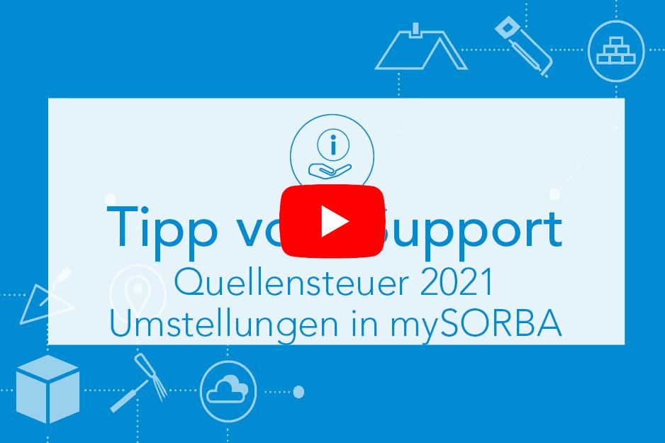 Quellensteuer 2021 Umstellungen in mySORBA